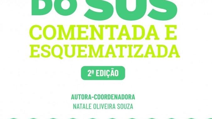 LEGISLACAO DO SUS - COMENTADA E ESQUEMATIZADA 2AED