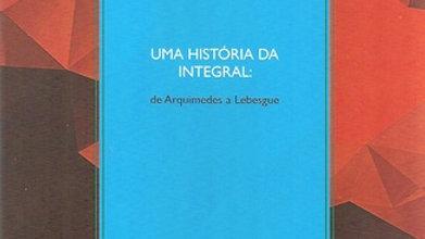 UMA HISTORIA DA INTEGRAL