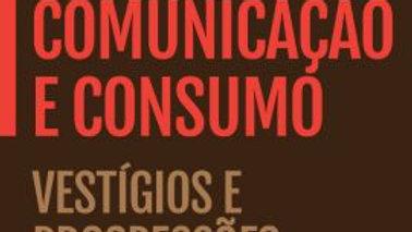 MEMORIA, COMUNICACAO E CONSUMO