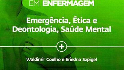 E1 - EMERGENCIA, ETICA E DEONTOLOGIA, SAUDE MENTAL