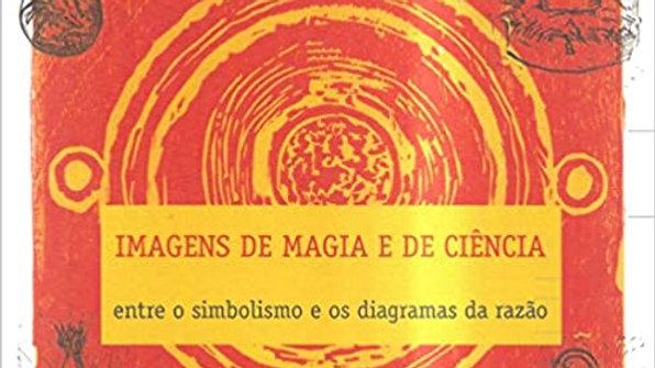 IMAGENS DE MAGIA E DE CIÊNCIA