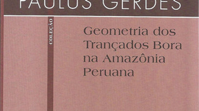 GEOMETRIA DOS TRANCADOS BORA NA AMAZONIA PERUANA