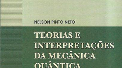 TEORIAS E INTERPRETACOES DA MECANICA QUANTICA