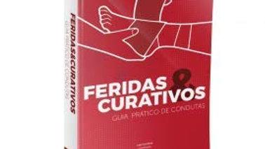 FERIDAS E CURATIVOS: GUIA PRATICO DE CONDUTAS