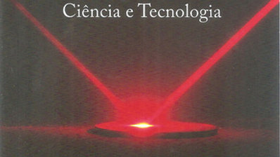 LASER E SUAS APLICACOES EM CIENCIA E TECNOLOGIA
