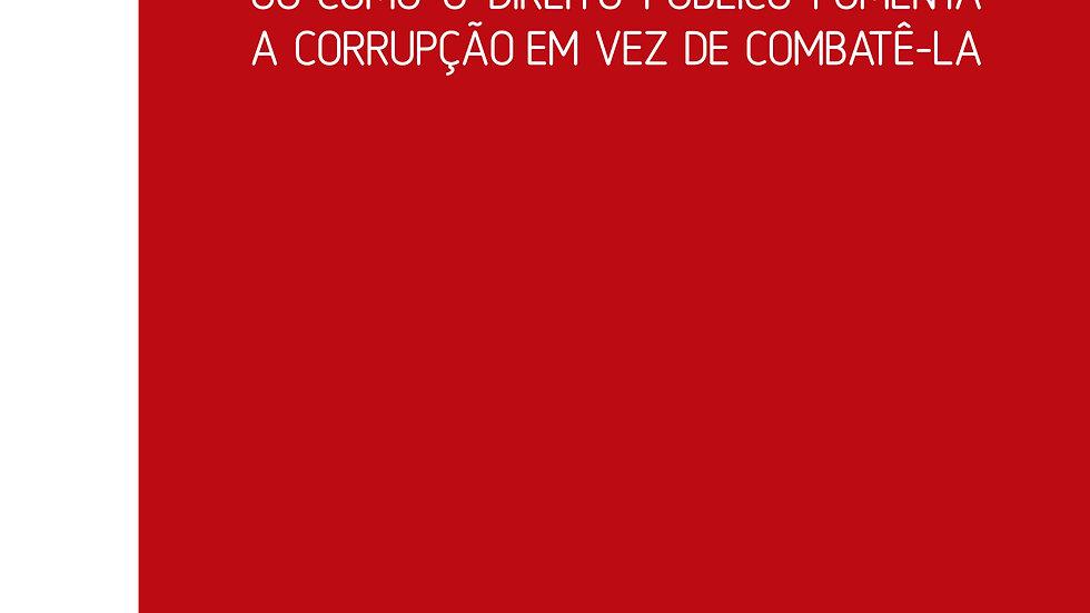 AS RAIZES LEGAIS DA CORRUPCAO