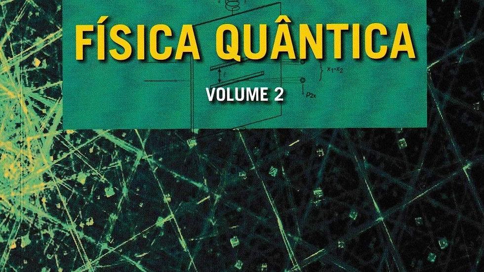 CONCEITOS DE FISICA QUANTICA VOL. 2