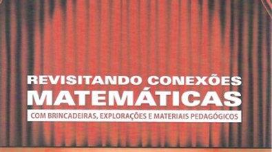 REVISITANDO CONEXOES MATEMATICAS