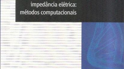 TOMOGRAFIA DE IMPEDANCIA ELETRICA: METODOS COMPUTA