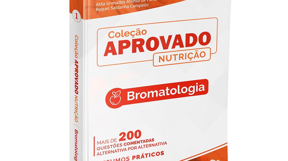 COLECAO APROVADO NUTRICAO: BROMATOLOGIA