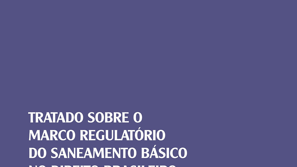 TRATADO SOBRE O MARCO REGULATORIO DO SANEAMENTO BA