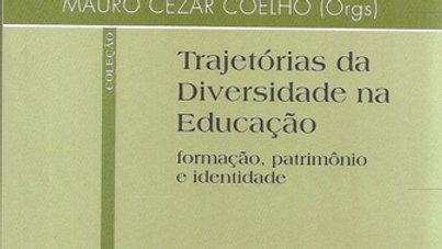 TRAJETORIAS DA DIVERSIDADE NA EDUCACAO