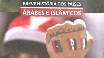 BREVE HISTÓRIA DOS PAÍSES ÁRABES E ISLÂMICOS