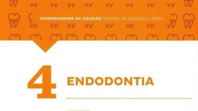 D4 - ENDODONTIA - COLECAO MANUAIS DA ODONTOLOGIA -