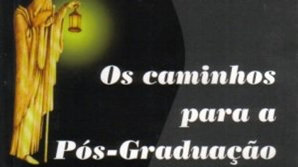 OS CAMINHOS PARA A POS-GRADUACAO                02