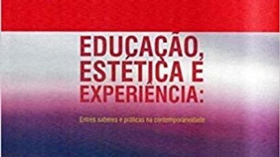 EDUCACAO ESTETICA E EXPERIENCIA