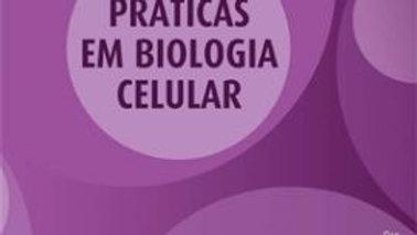 PRATICAS EM BIOLOGIA CELULAR