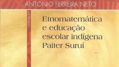 ETNOMATEMATICA E EDUCACAO ESCOLAR INDIGENA PAITER