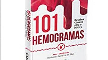101 HEMOGRAMAS - DESAFIOS CLINICOS PARA O MEDICO