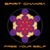 Spirit Chakra - Free Your Self