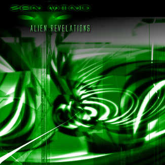 Zen Mind - Alien Revelations.jpg