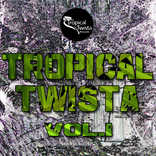 Various Artists - Tropical Twista Vol.1