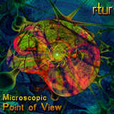 R-Tur - Microscopic Point Of View