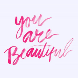 YOU are beautiful and you deserve the best