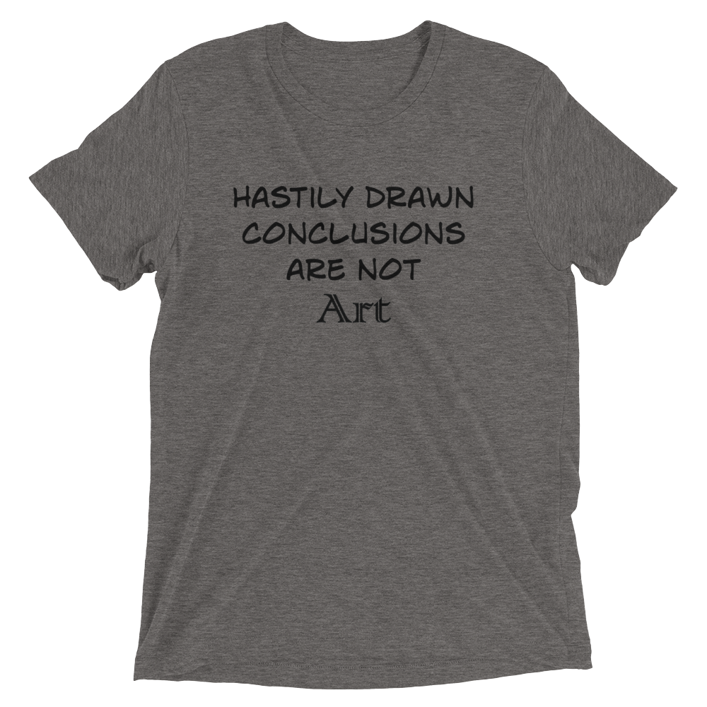 Hasty_Conclusions_truth2tshirt_t-shirt