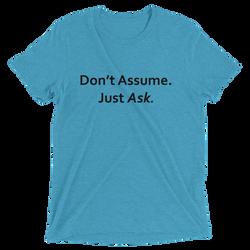 Don't_Assume_Ask_truth2tshirt_tshirt