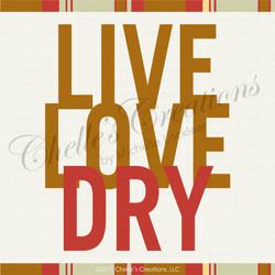 Live Love Dry Illustration