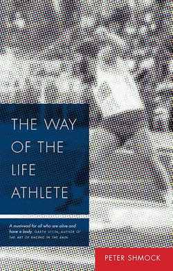 The Way of the Life Athlete