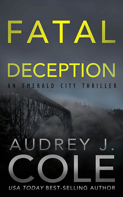 Fatal Deception: Book 5 of the Emerald City Thriller series