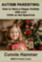 Autism Parenting How to Have a Happy Holiday with your Child on the Spectrum book