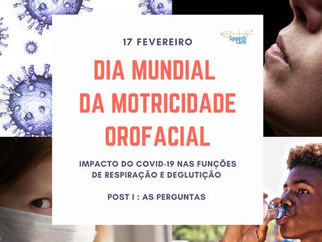 Dia Mundial da Motricidade Orofacial: impacto do Covid na respiração e deglutição