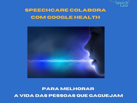SpeechCare colabora com Google Health para melhorar a vida das pessoas que gaguejam