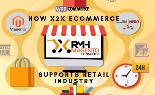 How x2x eCommerce supports the Retail Industry?