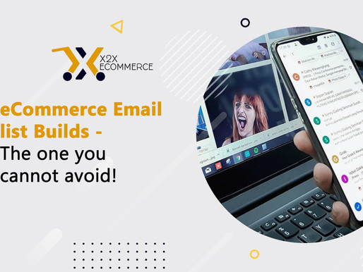 eCommerce Email List Builds – The one you cannot avoid!