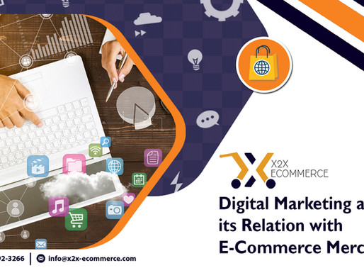 Digital Marketing and its Relation with eCommerce.