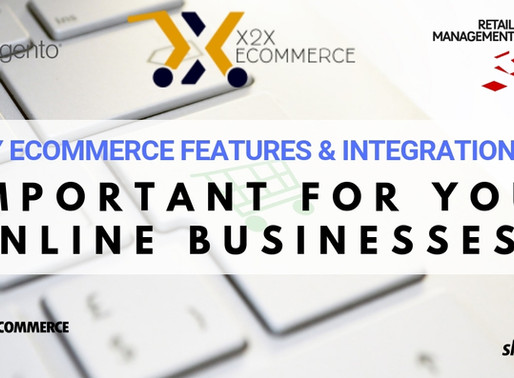 Why eCommerce features and integration are important for your online businesses?