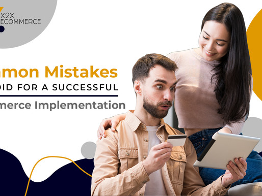 Common Mistakes to Avoid for a Successful eCommerce Implementation