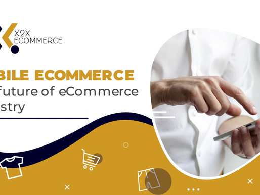 Mobile eCommerce – The future of eCommerce Industry