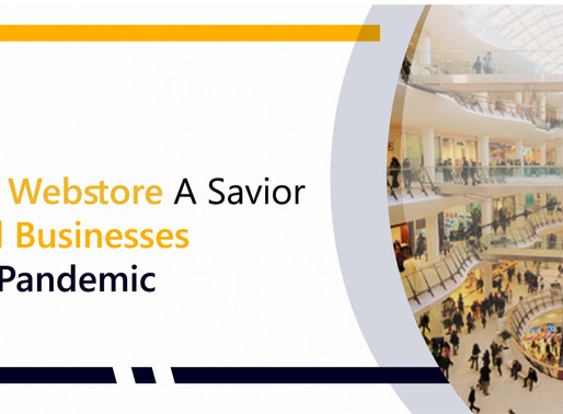 COVID 19: Ecommerce Webstore A Savior to the Retail Businesses during this Pandemic