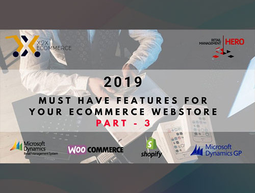 2019 Must-Have features for your eCommerce Webstore – Part 1