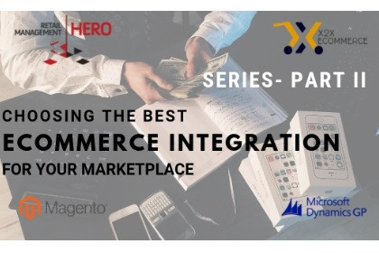 Series – Choosing the Best eCommerce Integration for your Marketplace – Part II