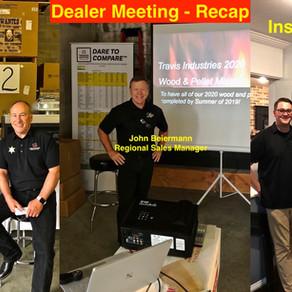 Travis Dealer Meeting - Recap                  70 Attendees !