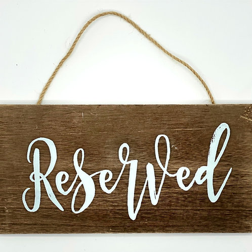 Rustic Reserved Signs