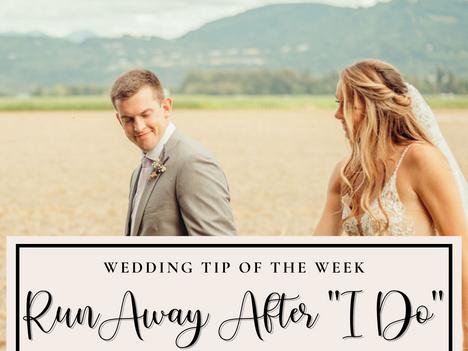 "Wedding Tip: Runaway After ""I Do"""
