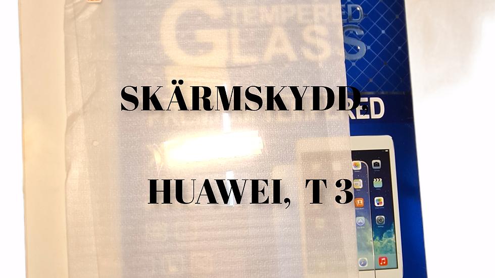 SKÄRMSKYDD,  HUAWEI T, 3