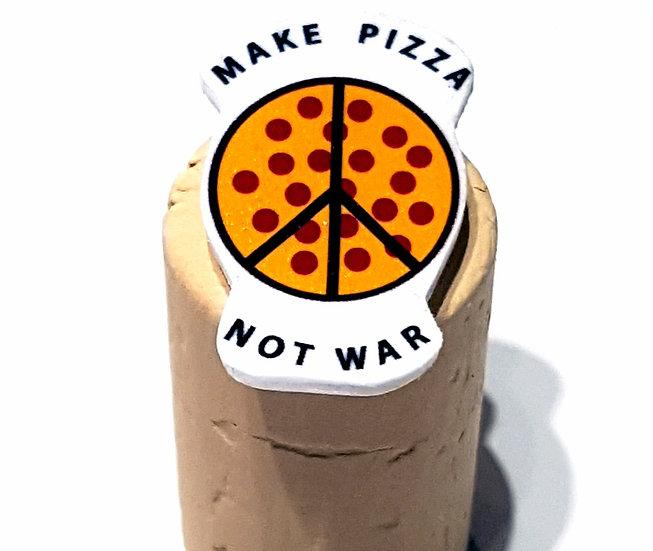 MAKE PIZZA NOT WAR  - HANDMADE PIN